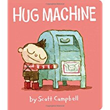 Hug Machine by Scott Campbell Favorite Picture Books About Love.jpg