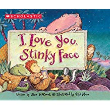 I love You Stinky Face by Lisa McCourt and Cyd Moore Favorite Books About Love.jpg