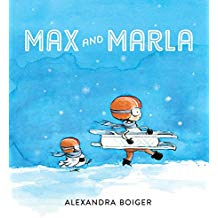 Winter books for kids, Max and Marla by Alexandra Boiger