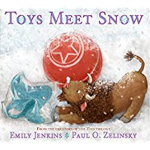 Toys Meet Snow Emily Jenkins Paul Zelinsky picture books about winter picture books about snow.jpg