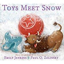 Winter Books for Kids, Toys Meet Snow Emily Jenkins Paul Zelinsky