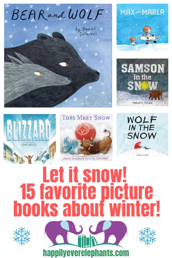 Happily Ever Elephants' Favorite Picture Books about Winter including the best kids books about snow!.jpg