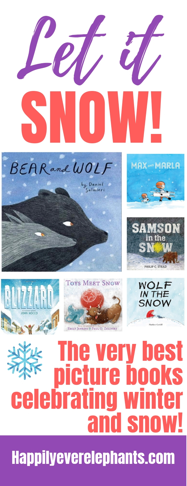 Favorite Picture Books About Winter including Best Books About Snow.jpg