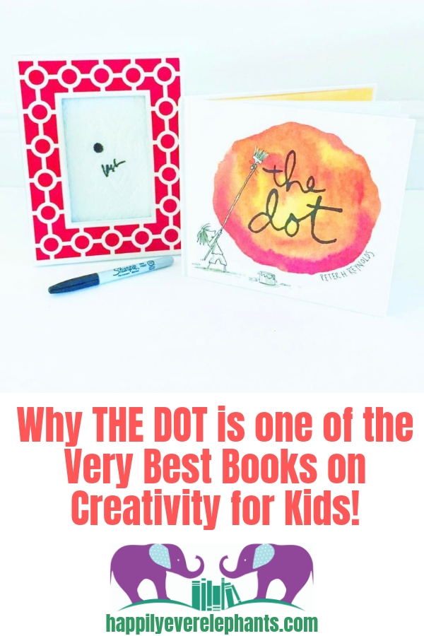 The Dot, by Peter Reynolds, is one of the very best books on creativity for kids!.jpg