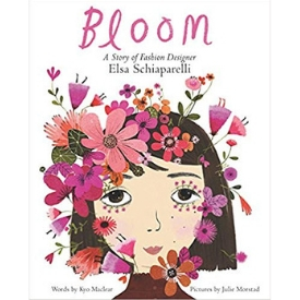 Books About Strong Girls Bloom Elsa Schiaparelli Picture Book Biographies.jpg