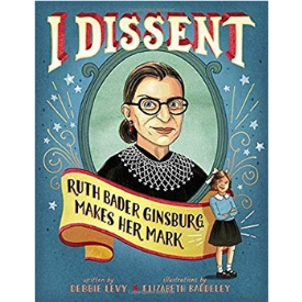 Books About Strong Girls I Dissent Ruth Bader Ginsburg Picture Book Biographies.jpg