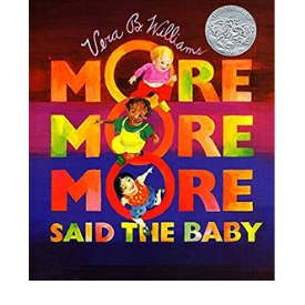 More More More Said the Baby Best Board Books and Diverse Books for Toddlers
