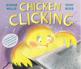 Chicken Clicking Children's Books About Good Digital Citizenship and Media Literacy Skills