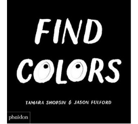 Best Board Books for Teaching Toddlers Color Find Colors.jpg