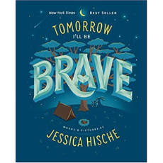 Self Esteem Books for Kids, Tomorrow I'll be Brave