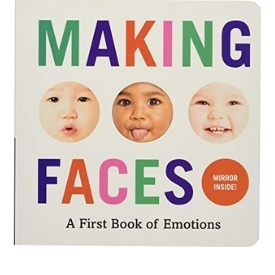 Diverse Board Books, Making Faces, A first Book of Emotions