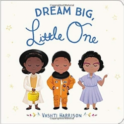 Diverse Board Books, Dream Big Little One