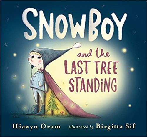Picture Books About Nature, Snowboy and the Last Tree Standing.jpg