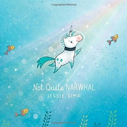 Picture Books About Unicorns, Not Quite Narwhal