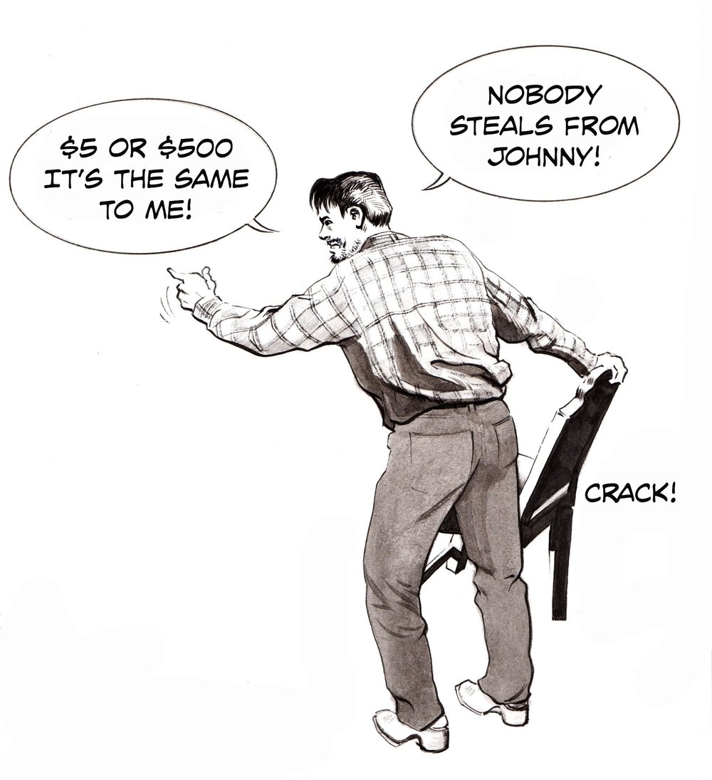 Nobody steals from Johnny!.jpg