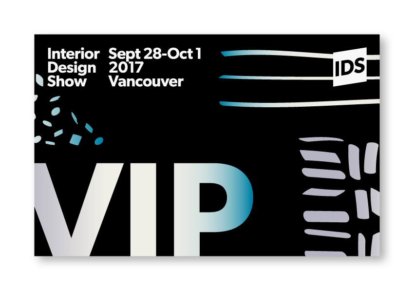 Interior Design Show 2017 Vancouver / VIP