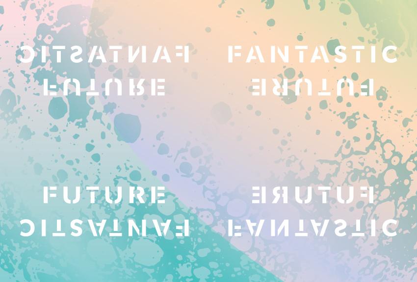 Future Fantastic
