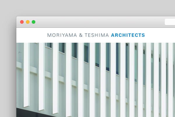 Moriyama & Teshima Architects