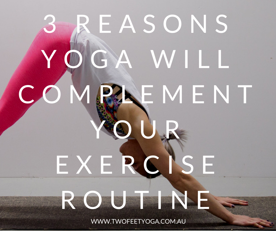 3 reasons - complement your exercise