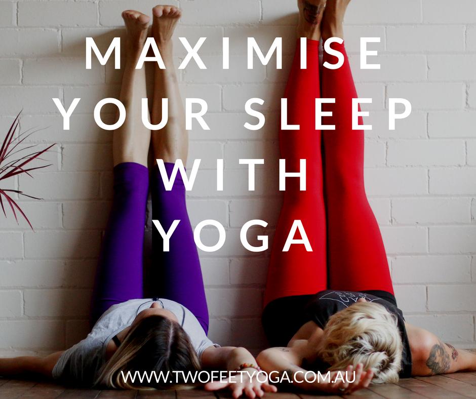maximise your sleep with yoga