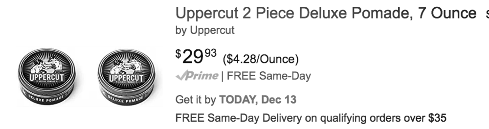 Amazon Example | Normal price of Uppercut Deluxe Pomade is $18.00 per one can.