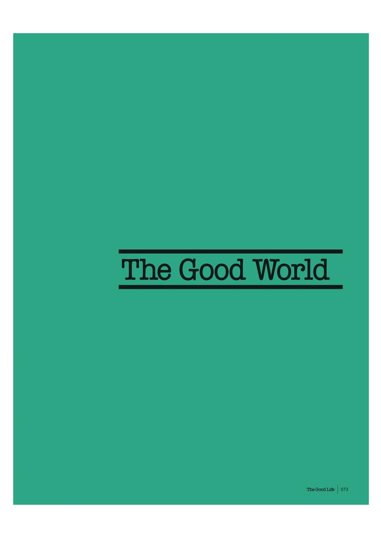 """The Good Life - """"Arrogance de la verticalité : enquête sur les gratte-ciels dans le monde"""" - Juin 2016"""