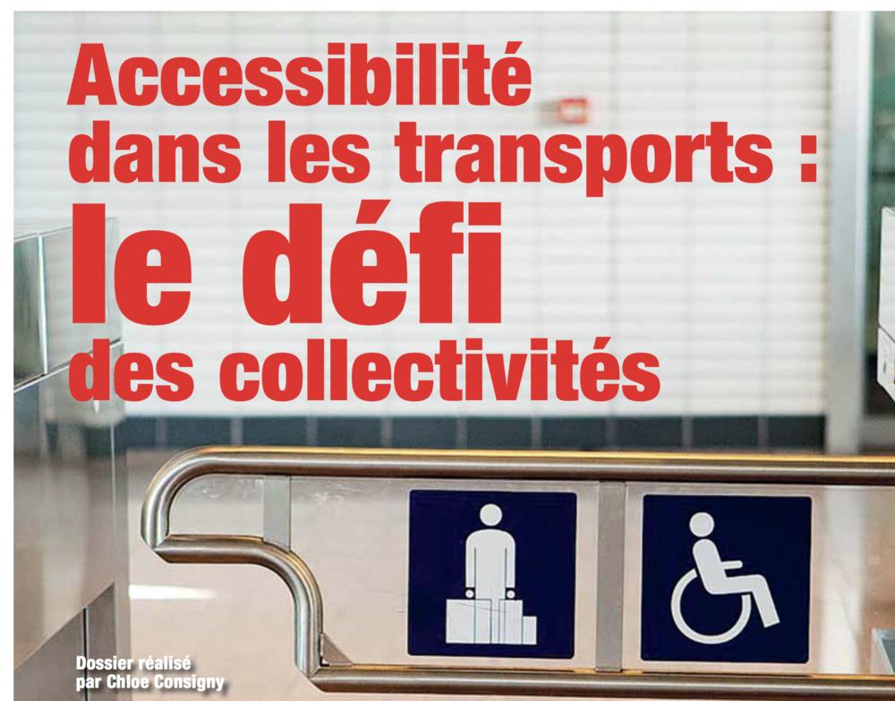"""La revue des collectivités locales - """"Accessibilité dans les transports : le défi des collectivités locales"""" - Février 2017"""