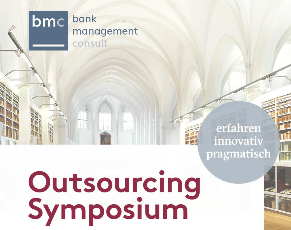 bmc Outsourcing Symposium 2018, 13. März 2018 - Design Offices Westend, Barckhausstraße 1, 60325 Frankfurt am Main