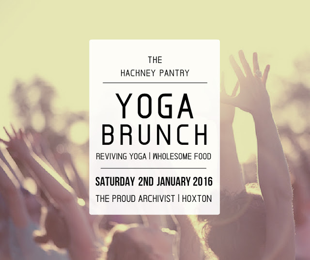 Hackney Pantry Yoga Brunch London 2nd January 2016