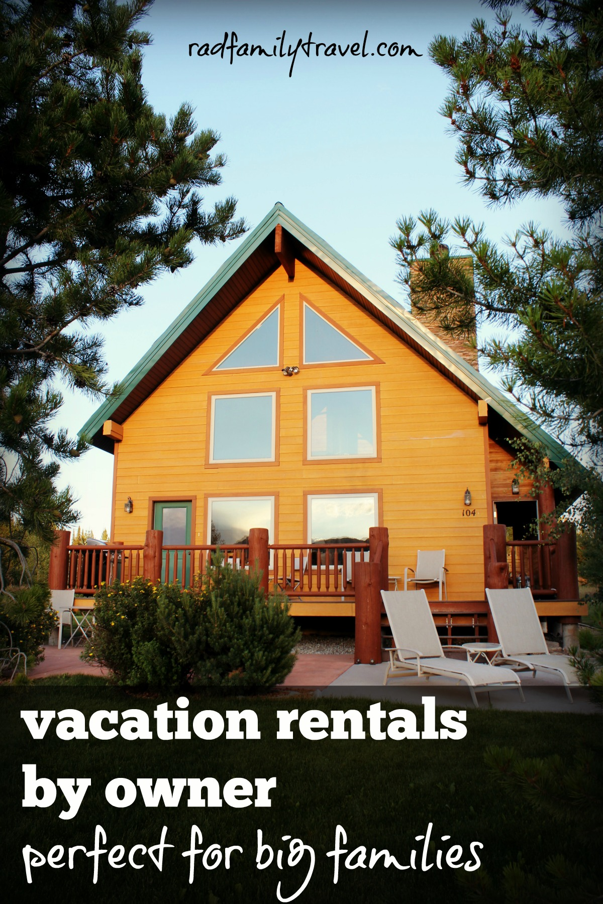 Vacation Home Rentals Perfect For Big Families Rad Family Travel