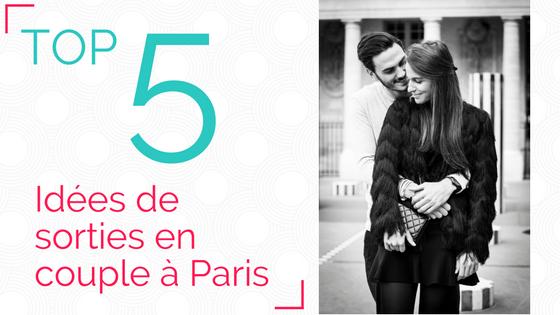 5 idées de sorties en couple à Paris