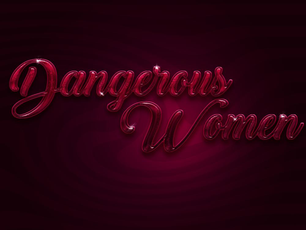 dangerous women.png