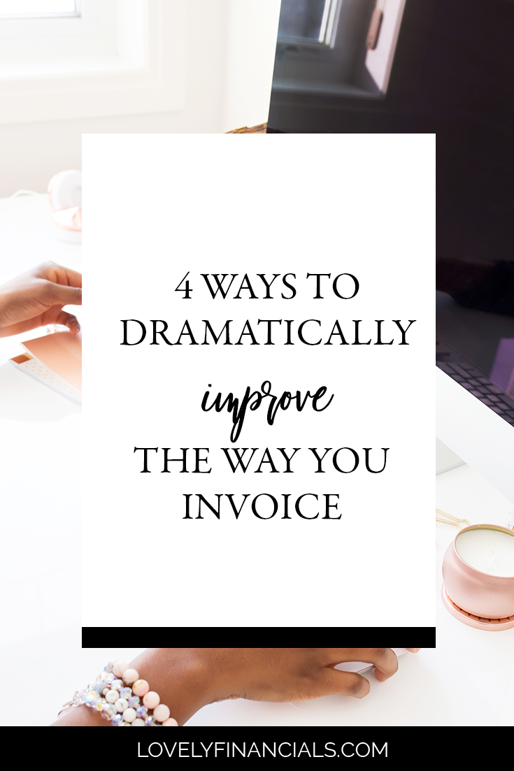 Ways To Drastically Improve The Way You Invoice Lovely - Invoice 4 you