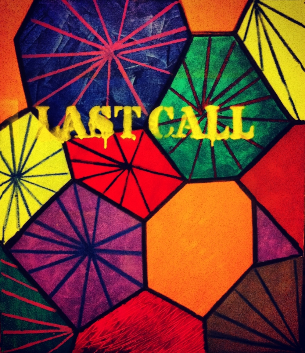 Last Call, 2015. Sold