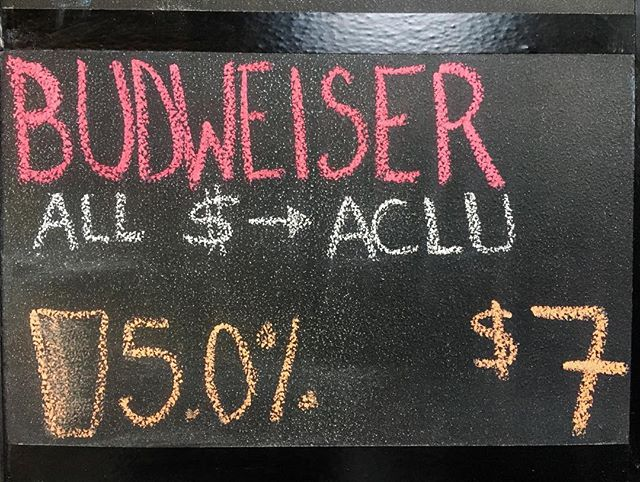 Now on tap: you get a beer, the ACLU gets $7, it's that simple. #thisbudsforyou #resist #budweiser #craftbeer  #yofc #badbeergreatcause #chokeonedownforfreedom #dontbeapussy #cpordie #wearentyourfuckinghuckleberries
