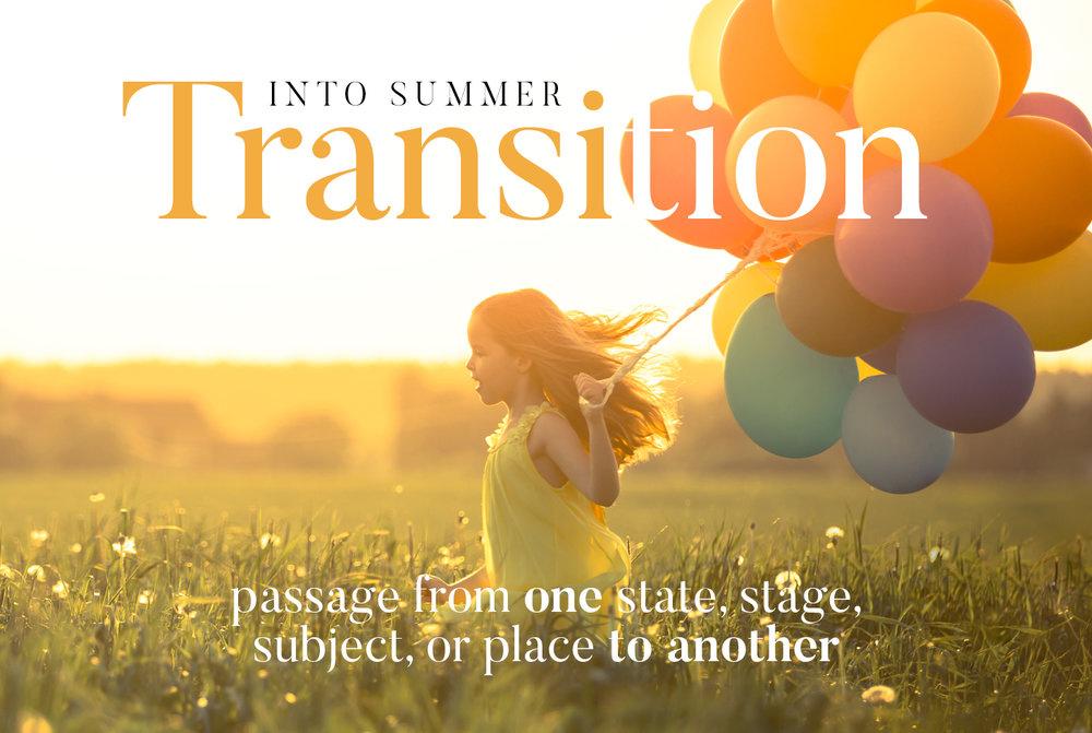 062118_TransitionToSummer.jpg