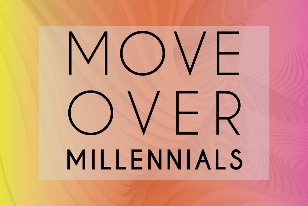 MoveOverMillenials_FB.jpg