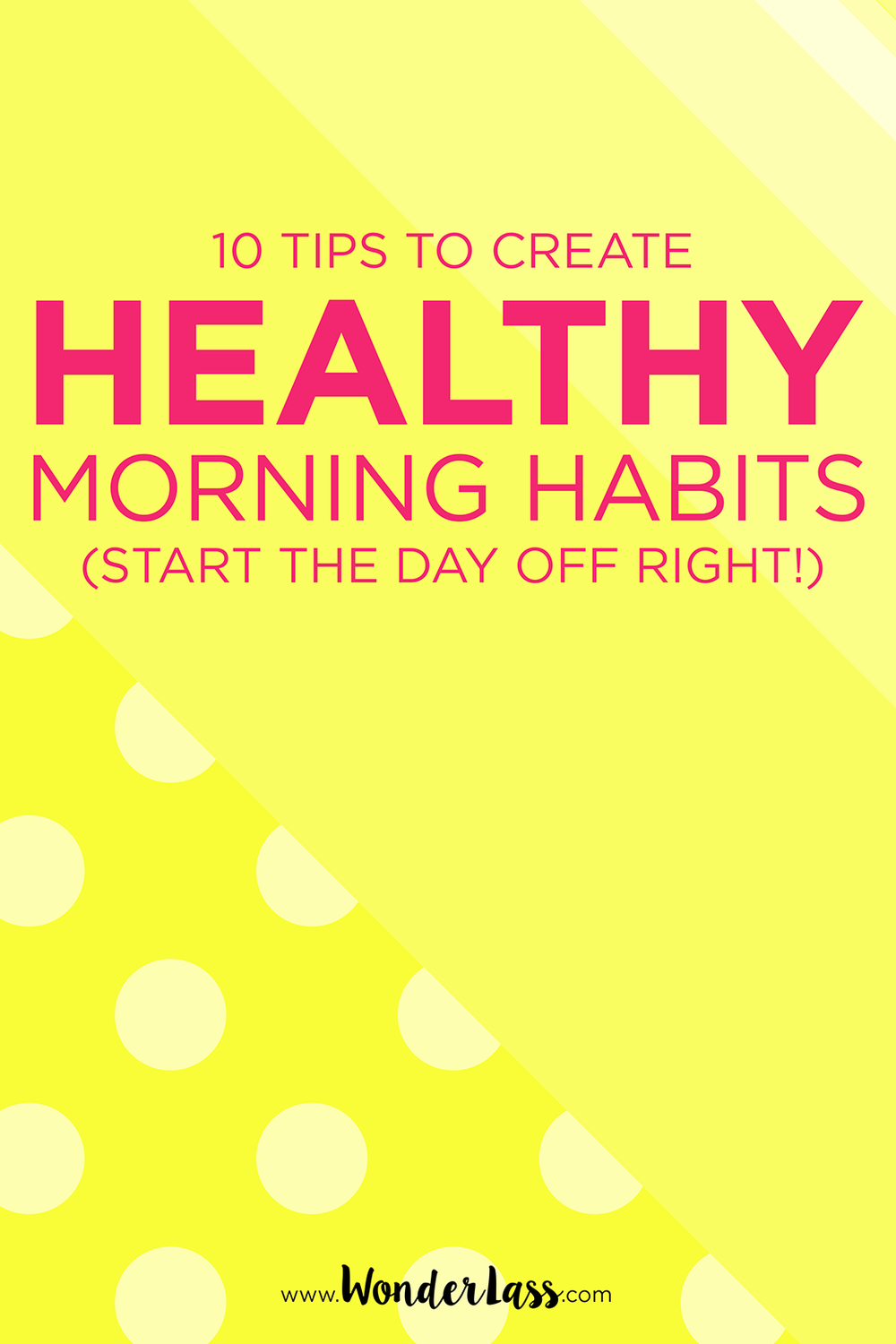 Start the day off right! Be more productive and feel better. Click through for 10 tips to create healthy morning habits!