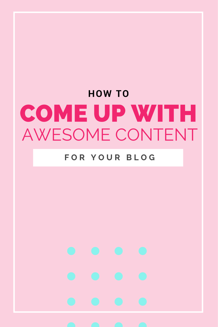 How to never run out of ideas for awesome blog content!