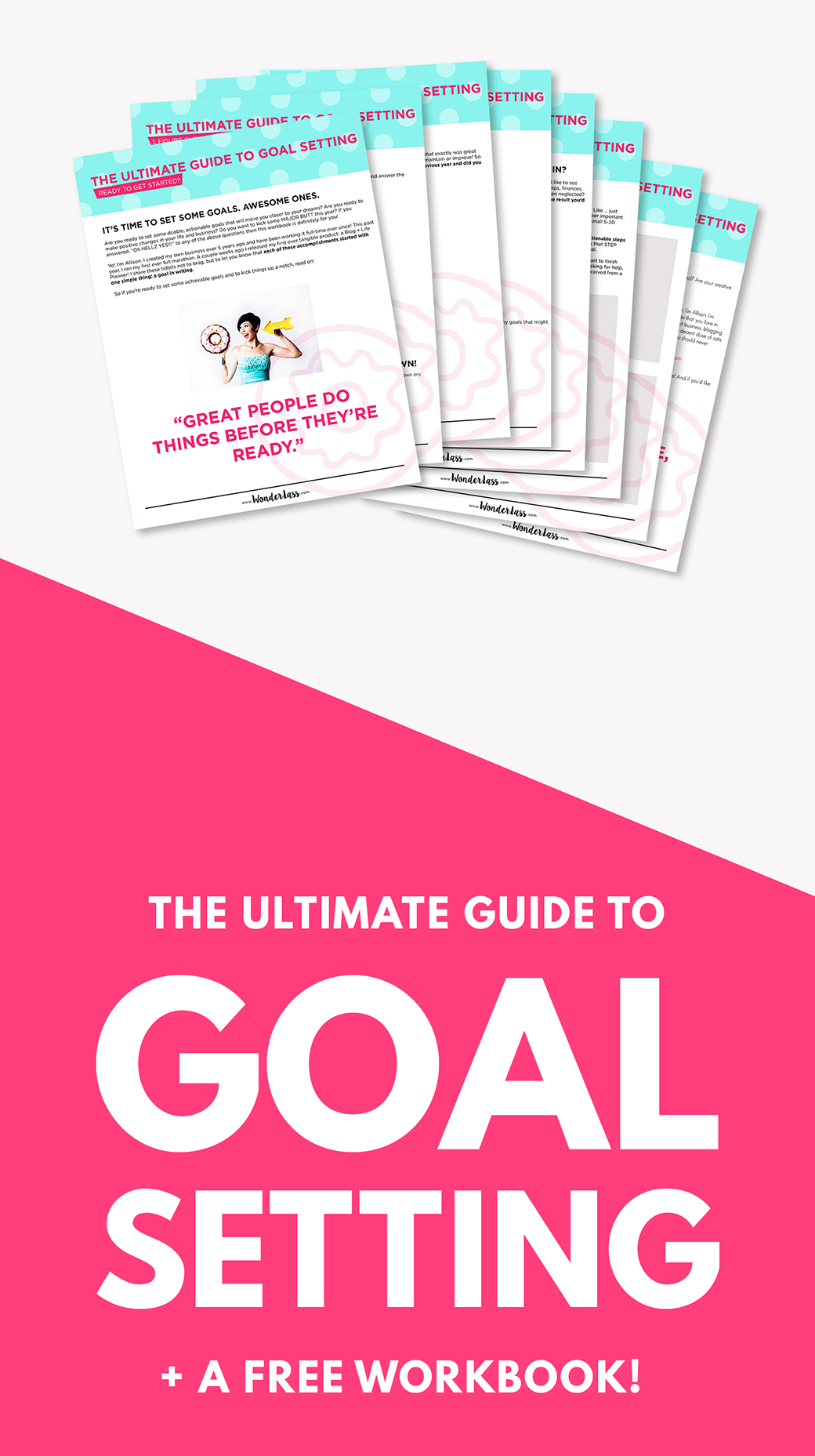The Ultimate Guide to Goal Setting
