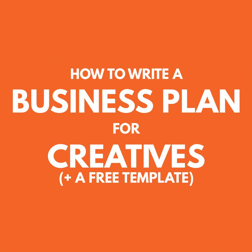 Wonderlass How To Write A Business Plan For Creatives A Free - Blog business plan template