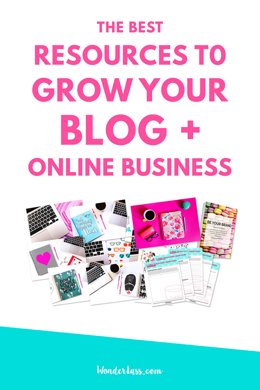 A juicy list of the BEST resources to grow your blog and business!