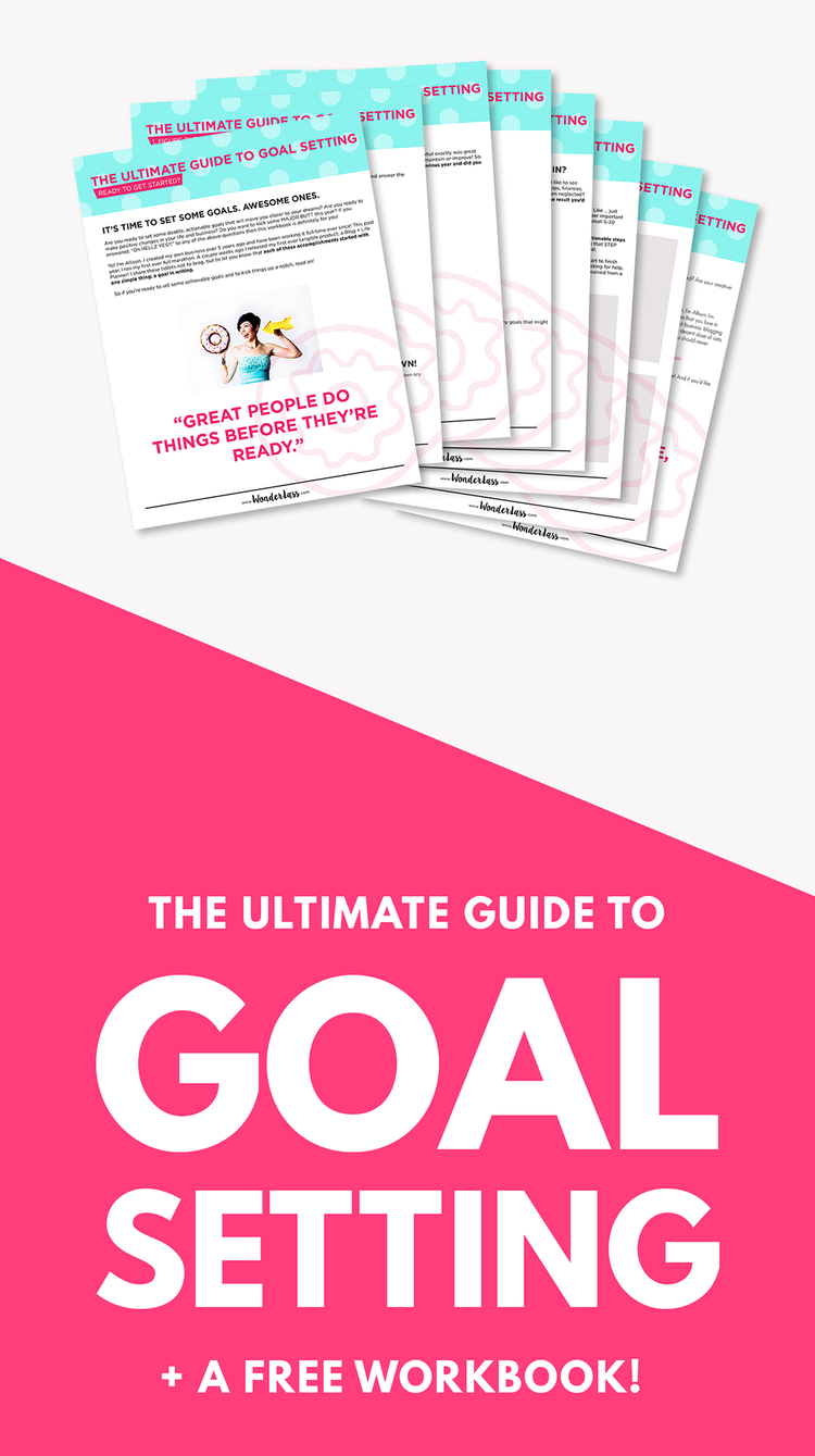 The Ultimate Guide to Goal Setting | Wondering how to set goals so you can be more productive and grow your online business? Then grab your goal setting guide! | Wonderlass