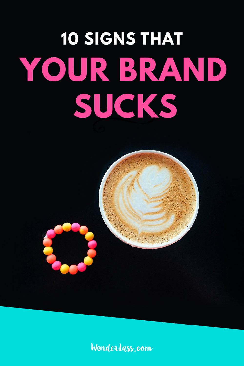 10 signs that your brand sucks | Wondering if your brand is professional on point? Check out this blog post!