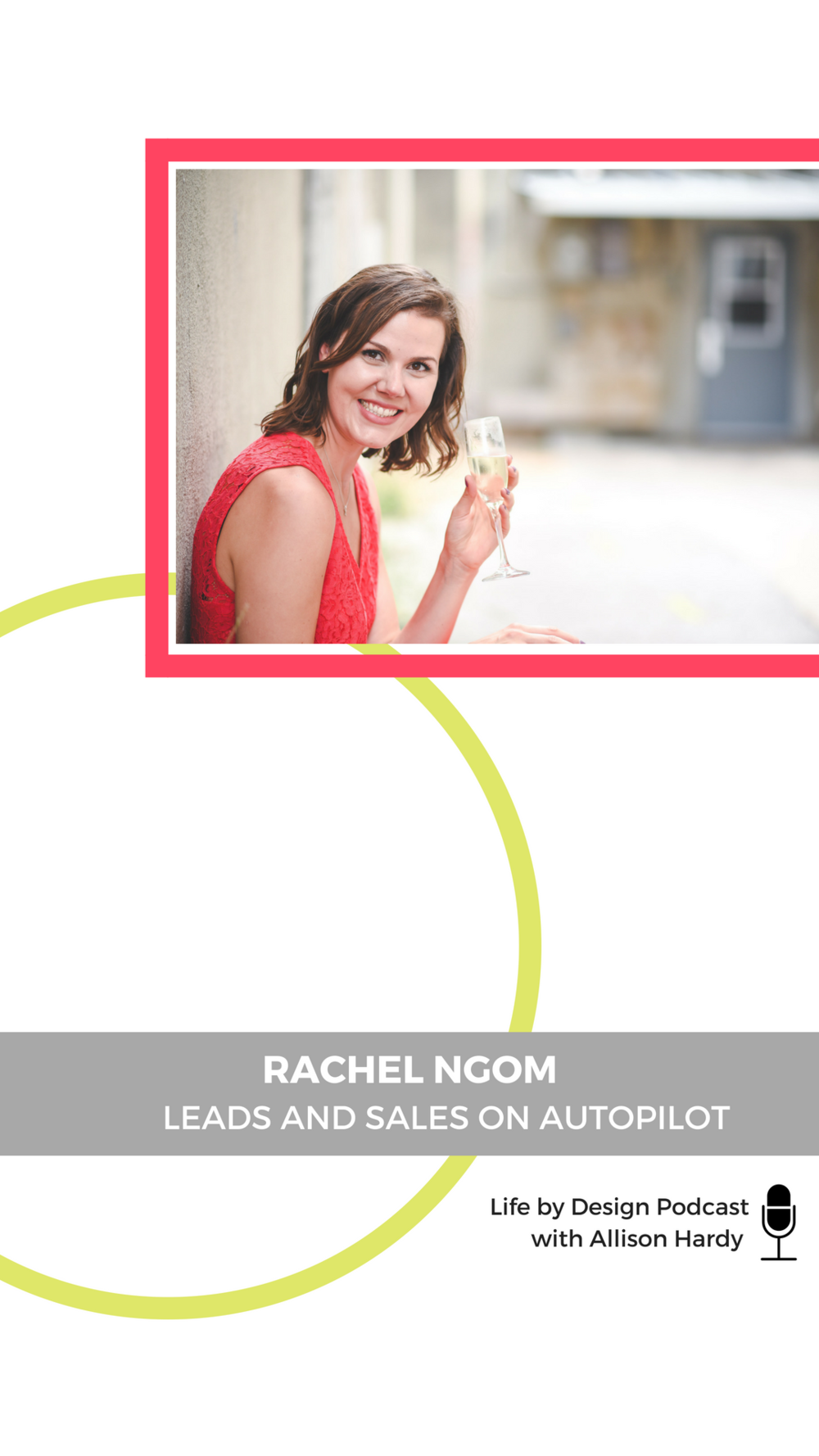 Leads and sales on autopilot with Rachel Ngom - Pinterest 1.png
