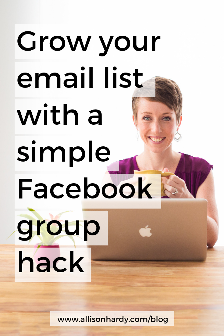 Grow your email list with a simple Facebook group hack - Pinterest 1.png