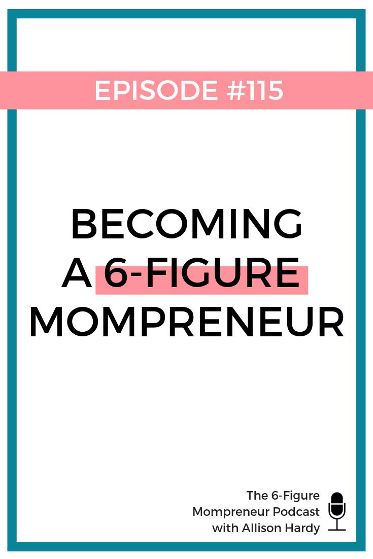 Becoming a 6-figure mompreneur - Pinterest.png