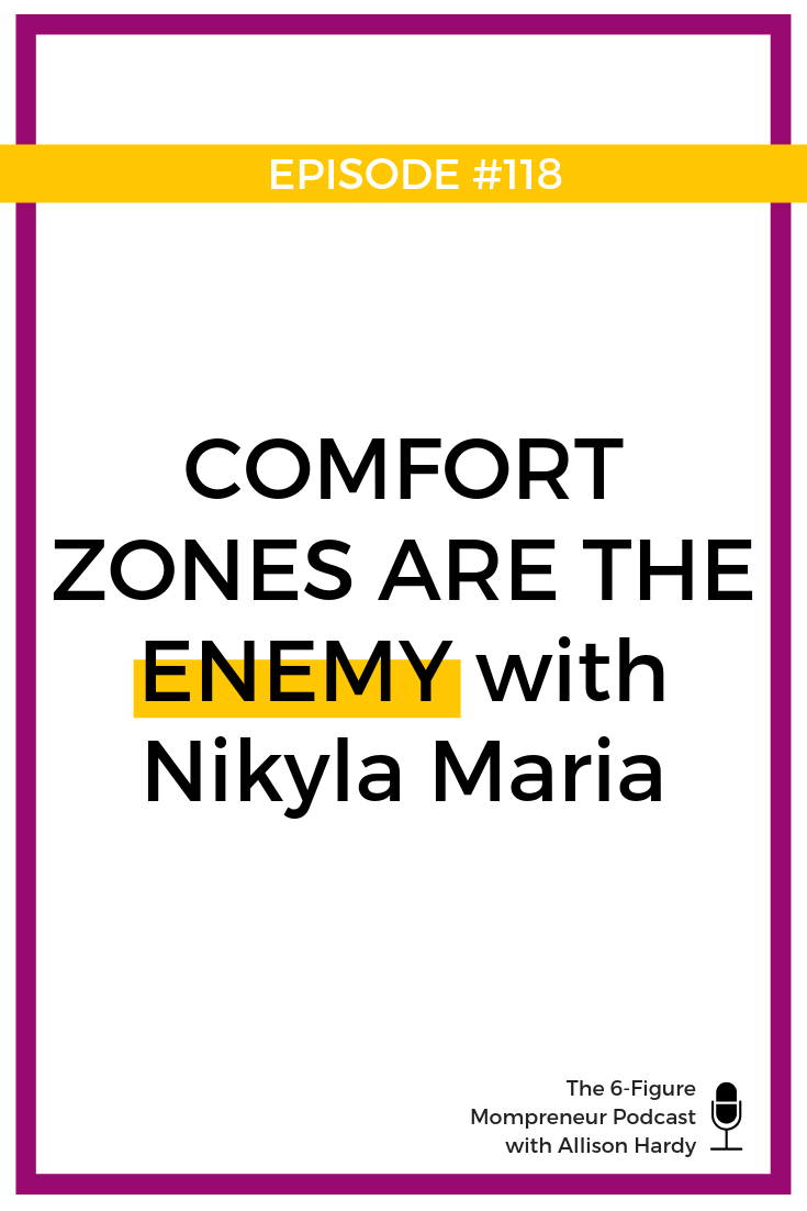 Comfort zones are the enemy with Nikyla Maria - Pinterest 1.png