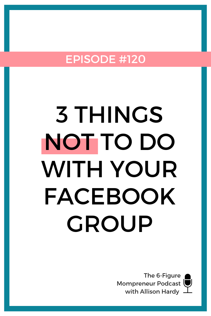 3 things NOT to do with your Facebook Group - Pinterest (1).png