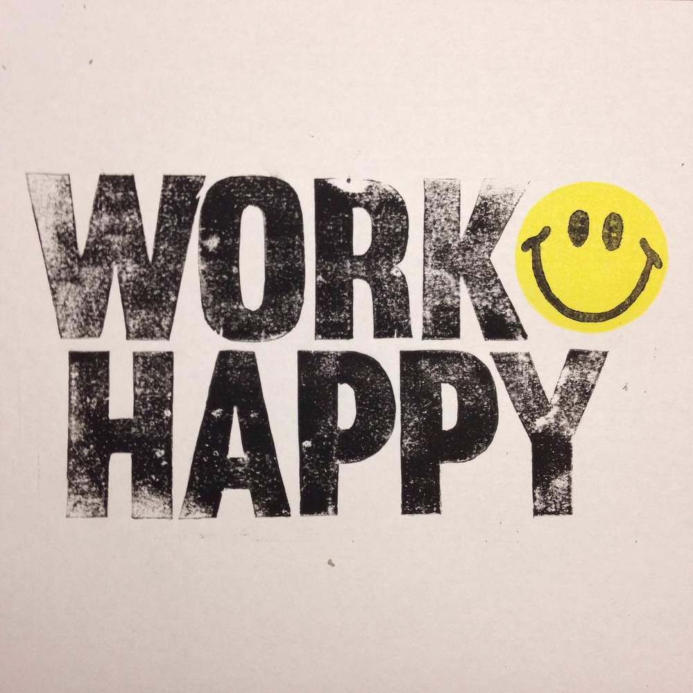 Work Happy - Print Design